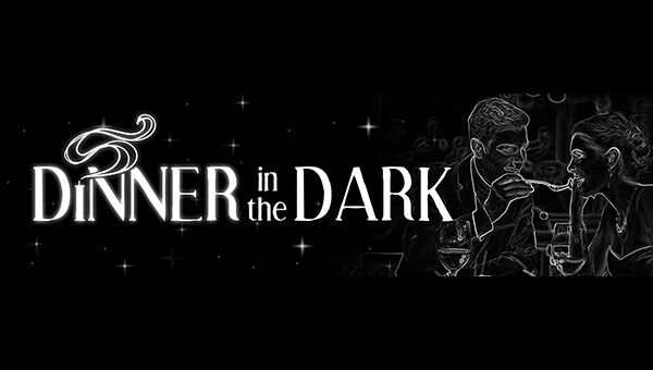 Saturday 3th November - Dinner in the Dark
