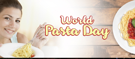 Friday 25th October - World Pasta Day